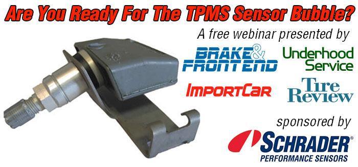 Learn About The TPMS Sensor Bubble In A Free Webinar